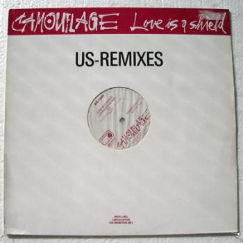 Love Is A Shield (Us-Remixes)
